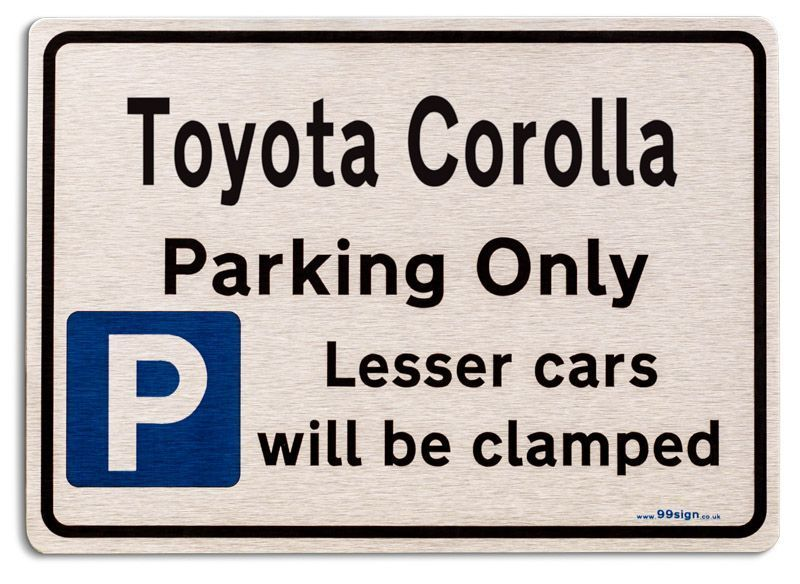Toyota Corolla Car Owners Gift New Parking Only Sign Metal Face